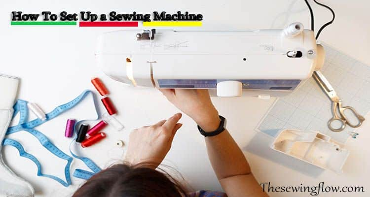 how to set up a sewing machine