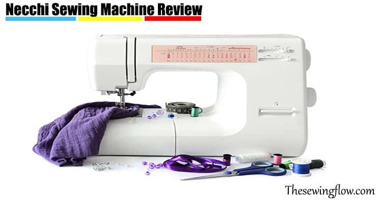 Necchi Sewing Machine Review