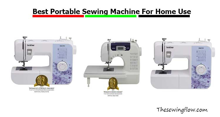 Best Portable Sewing Machine For Home Use